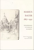 Marius Bauer 1867-1932   JANSEN, Mariëtta& KRAAYENGA, André& MUSEUM, Teylers  