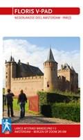 Floris V-pad | E. Boeve ; J. Naber ; Routewerk ; Stichting Wandelplatform-Law |
