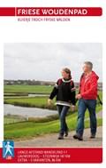 Friese Woudenpad | Stg. Wandelplatform ; Stichting Wandelplatform-Law |