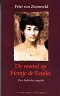 De moord op Fientje de Feniks   ZONNEVELD, ter van, Peter van  