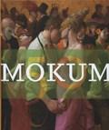 Mokum   Rutger Brandt ; Rutger J.B. Brandt ; Emily Ansenk ; Annabelle Birnie ; Estill Curtis Pennington ; Sanne ten Brink ; Pieter de Vries ; Anja Frenkel  