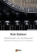 Boekhouders van de Holocaust | Rob Bakker |