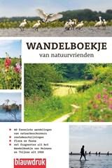 Wandelboekje van natuurvrienden | Wim Huijser ; Maarten Ettema | 9789075271973