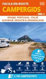 Facile-en-Route Campergids deel 3 Spanje, Portugal, Italië, Slovenië, Kroatië & Griekenland | A.E.M. van den Dobbelsteen | 9789076080635