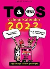 Toos & Henk scheurkalender 2022   Paul Kusters   9789077192528