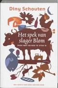 Het spek van slager Blom   Diny Schouten  