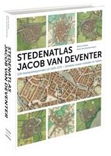 Stedenatlas Jacob van Deventer | Reinout Rutte ; Bram Vannieuwenhuyze | 9789077699171