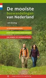 De mooiste boswandelingen van Nederland | Jan Ensing | 9789078641308