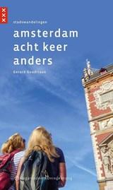 Amsterdam acht keer anders | Gerard Goudriaan | 9789078641551