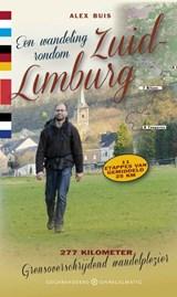 Een wandeling rondom Zuid-Limburg | Alex Buis | 9789078641605