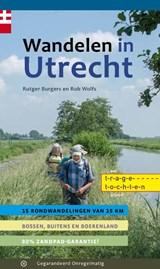 Wandelen in Utrecht | Rutger Burgers ; Rob Wolfs | 9789078641803