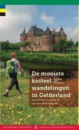 De mooiste kasteelwandelingen in Gelderland | Wim Huijser ; Rob Wolfs | 9789078641919