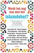 Wordt het nog wat met het Islamdebat?   Gert Jan Geling ; Jan Jaap de Ruiter  