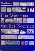 Het Wassenaar van het Noorden | Pieter Roemer |