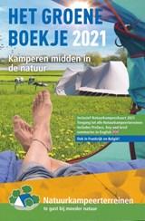 Het Groene Boekje 2021 natuurkampeerterreinen campinggids | auteur onbekend | 9789082009774