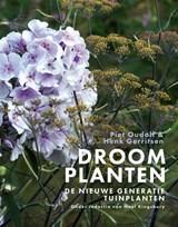 Droomplanten   Piet Oudolf ; Henk Gerritsen   9789082683646
