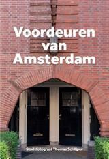 Voordeuren van Amsterdam   Thomas Schlijper   9789083014098
