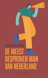 De meest besproken man van Nederland | Jeroen Pen | 9789083095332
