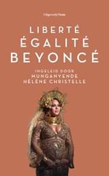 Liberté, égalité, Beyoncé   Munganyende Hélène Christelle   9789083112268