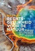 Rechtsgelijkheid voor de natuur   Erik Kaptein  