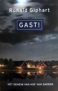 Gast! | Ronald Giphart |