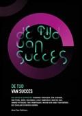 De Tijd van Succes | Ben Jansen |
