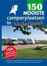 150 mooiste camperplaatsen in Nederland   Nicolette Knobbe ; Nynke Broekhuis   9789083139401