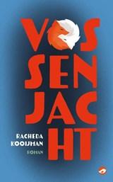 Vossenjacht | Racheda Kooijman | 9789083146850
