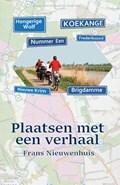 Plaatsen met een verhaal | Frans Nieuwenhuis |