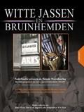 Witte Jassen & Bruinhemden | Joost Visser |