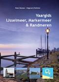 Vaargids IJsselmeer, Markermeer en de Randmeren   Peter Bosman  