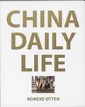 China Daily Life | OTTEN, Rieneke& KOOLHAAS, Charlie |