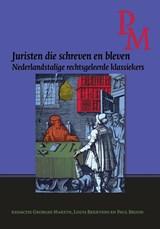Juristen die schreven en bleven   Louis Berkvens ; Paul Brood ; Georges Martyn   9789087048488