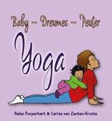 Baby - Dreumes - Peuter Yoga | Helen Purperhart ; Cerise van Zanten-Ernste | 9789088400940