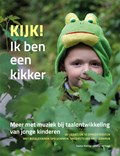 Kijk! Ik ben een kikker | Saskia Koning ; Wouter Verhage |