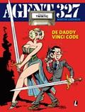 Agent 327 20. dossier de daddy vinci code | Martin Lodewijk |