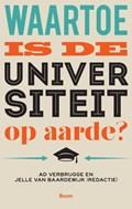 Waartoe is de universiteit op aarde? | Ad Verbrugge |