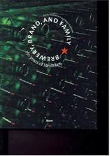 150 years of Heineken | Keetie Sluyterman ; Bram Bouwens | 9789089534293