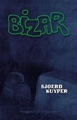 Bizar   Sjoerd Kuyper   9789089672889