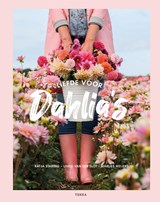 Liefde voor dahlia's   Katja Staring ; Linda van der Slot ; Marlies Weijers   9789089897947