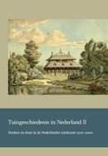 Tuingeschiedenis in Nederland II | Does, van der, Arinda& Holwerda, Jan |