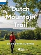 Dutch Mountain Trail | Toon Hezemans ; Thijs Horbach | 9789090336695