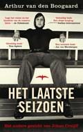 Het laatste seizoen | Arthur van den Boogaard |