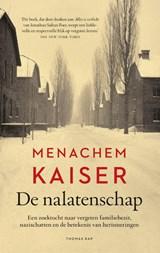 De nalatenschap   Menachem Kaiser   9789400408821