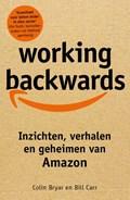 Working Backwards | Bill Carr ; Colin Bryar |