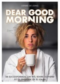 Dear Good Morning | Lienke de Jong |