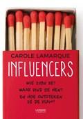 Influencers | Carole Lamarque |