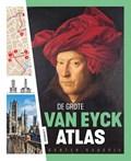 De Grote van Eyck Atlas   Gunter Hauspie  