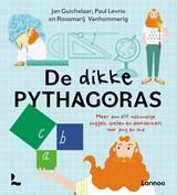 De dikke pythagoras   Jan Guichelaar ; Paul Levrie ; Roosmarij Vanhommerig   9789401471831
