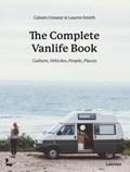 The Complete Vanlife Book   Calum Creasey ; Lauren Smith  